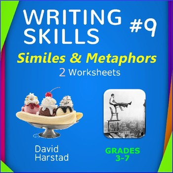 Writing Skills | Similes & Metaphors - 2 Printable Worksheets (Grades 3-7)