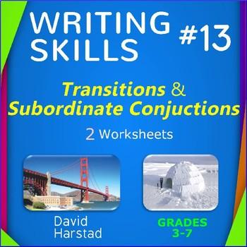 Writing Skills | Transition & Subordinate Conjunction - 2 Printables, Grades 3-7