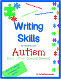 Writing Skills for Students with Autism & Special Needs (E