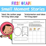 Writing Small Moment Stories