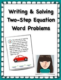 Writing & Solving Two-Step Equations Word Problems