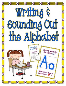Writing & Sounding Out the Alphabet Reader (w/ How to Hold