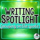 Writing Spotlight: Focusing on the Quote (using brackets a