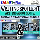 Writing Spotlight: Writing About Quotes (digital and print