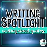 Writing Spotlight: Writing about Quotes