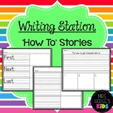 Writing Station- How To Stories!