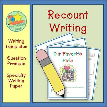 Recount Writing - Our Favorite Pets (American Spelling)