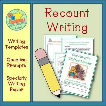 Recount Writing - Our Favorite Stuffed Animals (American Spelling)