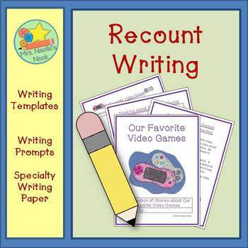 Recount Writing - Our Favorite Video Games (American Spelling)