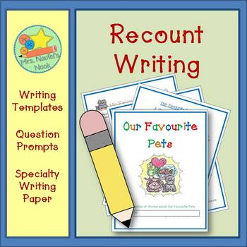 Recount Writing - Our Favourite Pets (Canadian Spelling)