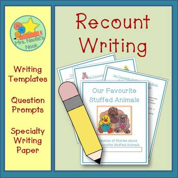 Recount Writing - Our Favourite Stuffed Animals (Canadian Spelling)