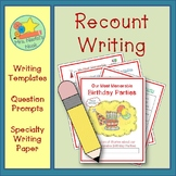 Recount Writing - Birthday Parties