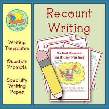 Recount Writing - Our Most Memorable Birthday Parties