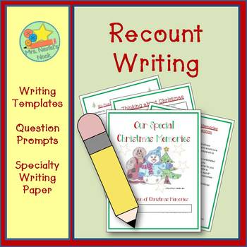 Recount Writing - Our Special Christmas Memories