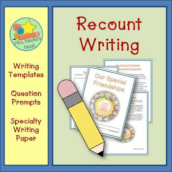 Recount Writing - Our Special Friendships