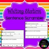 Writing Station- Scramble Sentences!