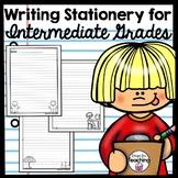 Writing Stationery Paper - Intermediate Grades