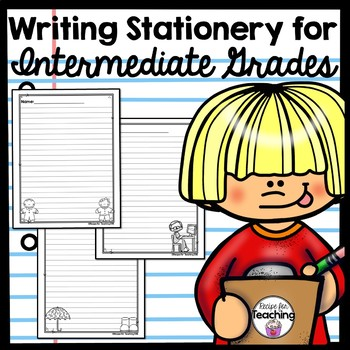 Writing Stationery Paper - Intermediate Grades