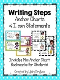 Writing Steps Anchor Charts and I Can Statements