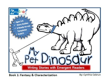 Writing Stories with Emergent Readers: My Pet Dinosaur