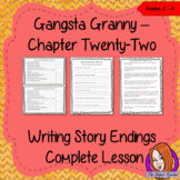 Writing Story Endings; Complete Lesson  – Gangsta Granny