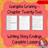 Writing Story Endings; Complete Lesson  – Gangsta Granny