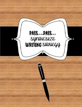 Writing Strategy: Pass....Pass...Synthesize