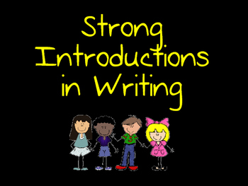 Writing Strong Introductions and Conclusions