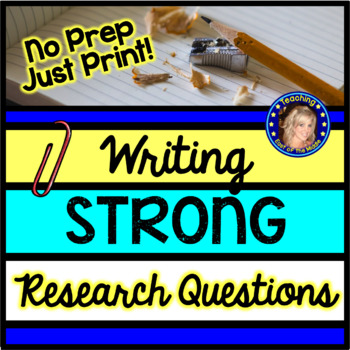 Writing Strong Research Questions: Open and Closed Questioning
