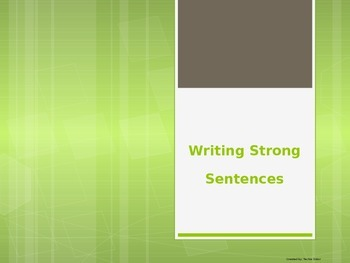Writing Strong Sentences