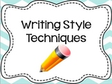 Writing Style Techniques - Interactive Notes & Activities
