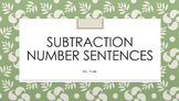 Subtraction Number Sentences FREEBIE