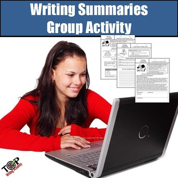 Writing Summaries Author's Purpose Main Idea Group Activity