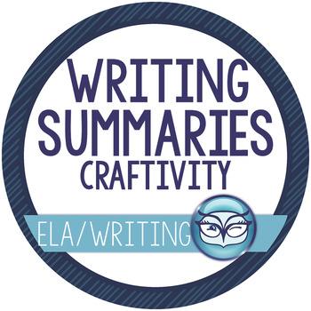 Writing Summaries Craftivity