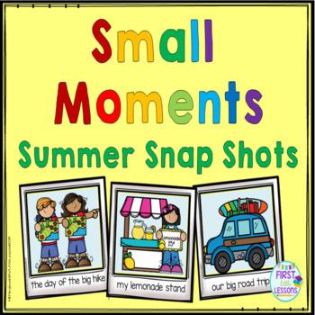 Writing:  Summer Small Moment Snap Shot Story Ideas