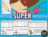 Writing Super Detailed Sentences (Common Core)