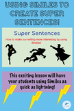 Writing Super Sentences - Using Similes