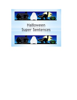 Writing Super Sentences using a graphic organizer with Halloween Starters