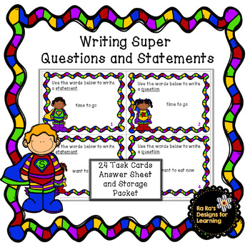 Writing Super Statements and Questions