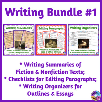 Writing Paragraphs, Summaries, Organizing Writing Into Outlines & Essays BUNDLE