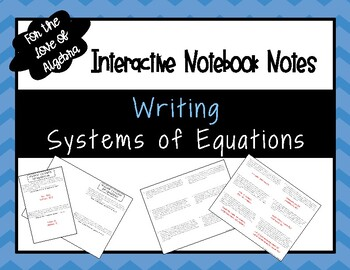 Writing Systems of Equations (Word Problems) NOTES (GSE Algebra 1)