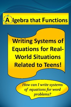 Writing Systems of Equations for Problems Related to Teens!