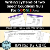 Writing Systems of Two Linear Equations Quiz for Google Form/Quiz