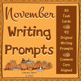 NOVEMBER WRITING PROMPTS: Task Cards, Writing Activities