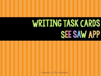 Writing Task Cards (SeeSaw)