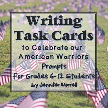 Writing Task Cards to Celebrate Our American Warriors