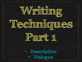Writing Techniques #1 Descriptive Writing and Dialogue