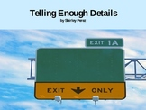 Writing: Telling Enough Details/ Story Sequence Power Point