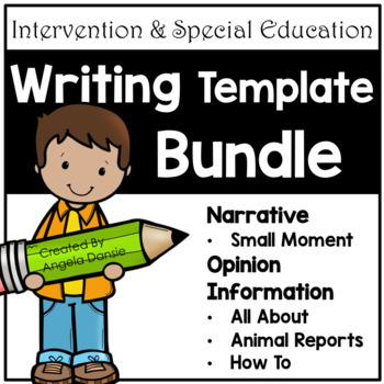 Writing Template Bundle for Special Education and Intervention