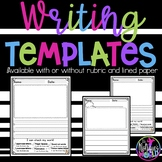 Writing Templates With Rubric (With or Without Primary Lines)